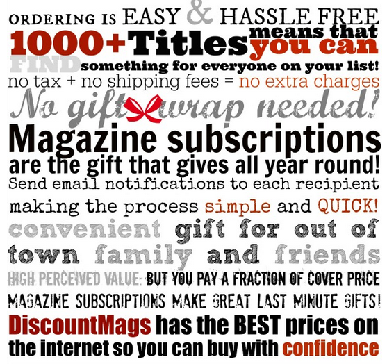 magazines make great gifts