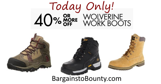 Wolverine Work Boots 40% or More Off Today! • Bargains to Bounty