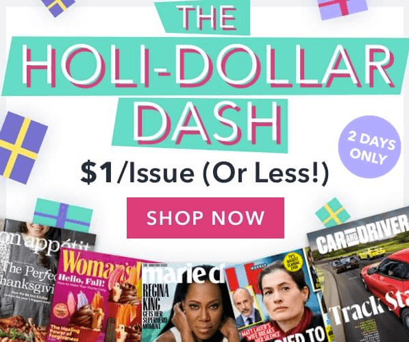 holi-dollar dash magazine sale