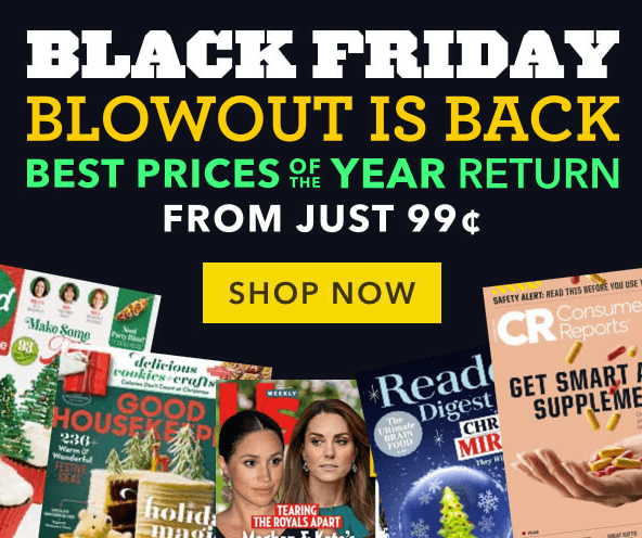 In Case You Missed It Black Friday Magazine Sale Bargains To Bounty